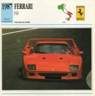 FICHE TECHNIQUE VOITURE  - DÉTAILS CARACTERISTIQUE AU DOS FERRARI F40 1987 / SPORT - Automobile - F1