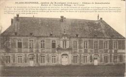BLANCHEFOSSE - Canton De Rumigny - Château De Bonnefontaine - Autres Communes