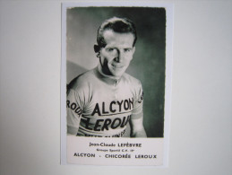 CYCLISME CICLISME RADSPORT WIELRENNEN :  Jean Claude LEFEBVRE ALCYON LEROUX  Reproduction - Cyclisme