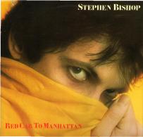 * LP *  STEPHEN BISHOP - RED CAB TO MANHATTAN (USA 1980 EX-!!!) - Rock