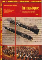 LA MUSIQUE – Instruments à Vent, Percussion  - 1989 - Muziek