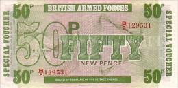 GRANDE BRETAGNE  50 New Pence  British Armed Forces Non Daté (1972)   Pick M46  ***** BILLET  NEUF ***** - Militaire Uitgaven