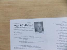 Doodsprentje Roger Bonduelle Wervik 22/11/1920 - 10/1/2008 ( Georgette Mansis ) - Religion & Esotericism