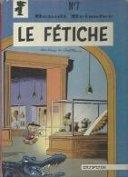 "BENOIT BRISEFER "" LE FETICHE "" -  PEYO  - E.O.  1978  DUPUIS - Benoît Brisefer"