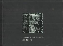 "ANDORRA 2005 - HARDCOVER BOOK OF PHOTOGRAPHS ""ANDORRA & NATURE"" BY ARTIST PHOTOGRAPHER JAUME RIBA SABATER - 4 LANGUAGES - Photography"