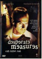 DVD  ,  Desperate Measures  ; Cop. Killer . Tod.  Mit : Andy Garcia | Brian Cox | Marcia Gay Harden - Policiers