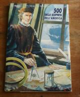 ITALIA CRISTOFORO COLOMBO - 500 ANNI SCOPERTA AMERICA - MILITARIA EUROPA - Personnages Historiques