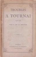 Troubles � Tournai 1422-1430 de Amaury de La Grange (1882)