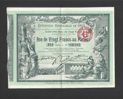 Billet Loterie- Exposition Universelle De 1900- Bon à Lot De 20  Francs Au Porteur- Avec Talons Pour Entrées Et Spect. - Billets De Loterie
