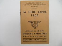 LA COTE LAPIZE - Programme Officiel 1962 - Montlhéry - Moto