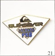Pin´s - Sport - Surf / Compétition Quicksilver Pro à Lacanau (33). Non Est. EGF. T162-21 - Water-skiing