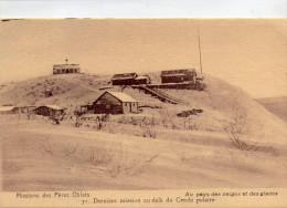 Missions Des Pères Oblats.. Dernière Mission Au Delà Du Cercle Polaire.. Au Pays Des Neiges Et Des Glaces - Alberta