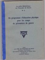 Prisonniers De Guerre - Programme éducation Physique - Livres