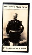 Général POILLOUE DE ST MARS (PHOTO PIROU) Général D´Armée De Terre -1ère Collection FELIX POTIN - Famous People