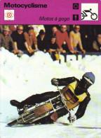Fiche  -  Motocyclisme  -  Motos à Gogo - Motor Bikes