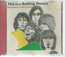 CD  THE ROLLINGS STONES  - LIVE IN LONDON 1963-65  - 16 TITRES ( ITALIE ) - Other - English Music