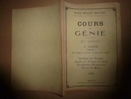 1926  Ecole Spéciale Militaire De SAINT-CYR ...Cours Du GENIE (Outillage Et Emploi Des Troupes, Fortifications, Mines) - Livres