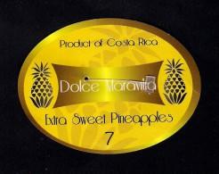 # PINEAPPLE DOLCE MARAVILIA CALIBRE 7 Fruit Tag Balise Etiqueta Anhanger Ananas Pina Costa Rica - Fruits & Vegetables