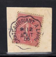 FRANCE- Y&T N°129 Avec Cachet  CHATEAUBRIANT à LAVAL 12 Août 1905, Sur Fragment - France