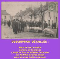 Cpa : NOZAY  (Loire-Inférieure) - Le Marché Aux Porcs , 1907. Carte Très Courante. Voir Description Détaillée. - France