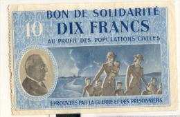 Maréchal Pétain - Bon De Solidarité 10 Francs  - 2 Scans - France