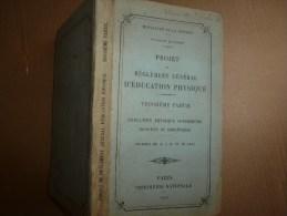 1921 Règlement Général D' EDUCATION PHYSIQUE SUPERIEURE SPORTIVE ET ATHTETIQUE Dans L'Armée Française - Livres