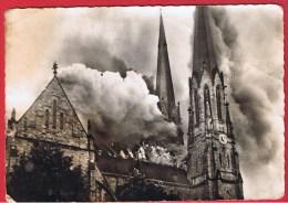 SARRALBE  //      Cathédrale De La Sarre  -  Incendie Du 28 Mai 1954 - Sarralbe
