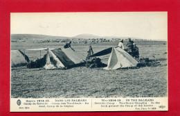 GUERRE 1914 1915 DANS LES BALKANS CAMP DE ZEITINLIC CAMP DE TIRAILLEURS AU FOND CAMP DE LA LEGION CARTE EN BON ETAT - Guerre 1914-18