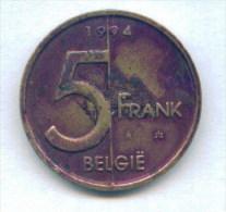 F3567 / - 5 Francs - 1994  - (  BELGIE  ) Belgique Belgium Belgien Belgio - Coins Munzen Monnaies Monete - 03. 5 Francs