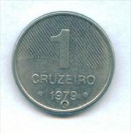 F3611 / - 1 CRUZEIRO  - 1979  -  Brazil Bresil Brasilien Brazilie - Coins Munzen Monnaies Monete - Brasilien
