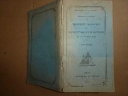 1921 Ministère De La Guerre : Règlement Provisoire De MANOEUVRE D'INFANTERIE    Avec Illustrations          Annexes - Livres