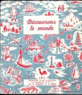 G.. Chabot Et F. Mory - Découvrons Le Monde - Géographie Cours Élémentaire - Éditions Bourrelier - ( 1953 ) . - Bücher, Zeitschriften, Comics