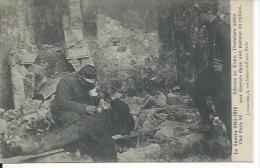 82 - REGION DU NORD - PREMIERS SOINS AUX BLESSES DANS UNE MAISON EN RUINES ( BON PLAN  ) - War 1914-18
