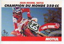 REF 175  : CPM Sport Moto Jean Michel BAYLE Motul Champion Du Monde 250CC - Motos