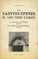 LES SAINTES ÉPINES DE SAINT PIERRE D'ALBIGNY, LA PAROISSE DE MIOLANS, LES AUGUSTINS DE SAINT PIERRE - Religion