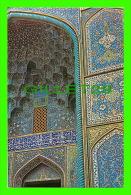ISFAHAN,  IRAN - THE SHIKH LOTFOLAH  MOSQUE - NOORBAKHSH - - Iran
