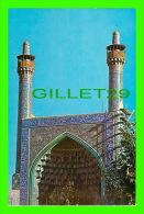 ISFAHAN,  IRAN - THE SHAH MOSQUE - NOORBAKHSH - - Iran