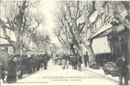 13 - CHATEAURENARD-DE-PROVENCE - Bouches-du-Rhône - Le Cours Carnot - Le Marché - Chateaurenard