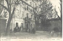 30 - TRESQUES - Gard Bureau De Poste Et Hôtel De Ville - Autres Communes