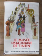 Affiche - Le Musée Imaginaire De Tintin - Château De La Chapelle D'Angillon (18) - 1984 - Hergé