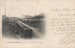 95 ENGHEIN-les-BAINS  La Gare  - Arrivée D'un Train - Enghien Les Bains