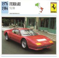 Fiche Auto  -  Ferrari 512 BB    -  1978  -  Carte De Collection - KFZ