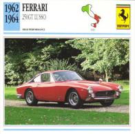 Fiche Auto  -  Ferrari 250GT Lusso    -  1963  -  Carte De Collection - KFZ