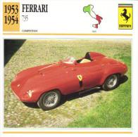Fiche Auto  -  Ferrari 735 Sports/Racing    -  1954  -  Carte De Collection - KFZ