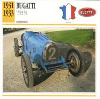 Fiche Auto  -  Bugatti Type 51  (Course)    -  1932  -  Carte De Collection - KFZ