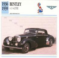 Fiche Auto  -  Bentley 41/4 Litre Vester Et Neirinck   -  1938  -  Carte De Collection - KFZ