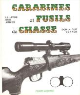CARABINE FUSIL CHASSE LIVRE ARMES VENNER GUIDE COLLECTION CARTOUCHE CANON