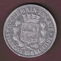 JETON DE NECESSITE - 25 Centimes 1918 SYNDICATS COMMERCIAUX ST-GERMAIN-EN-LAYE - Monetary / Of Necessity