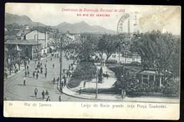 Cpa  Du Brésil Rio De Janeiro  Largo Do Rocio Grande Hoje Praça Tiradentes - Lembraça Da Exposiçao Nacional 1908    AVR9 - Rio De Janeiro