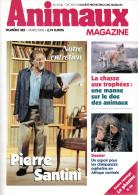 Animaux Magazine (SPA) - N°325 - 2003 - Pierre Santini, Phasme, Chimpanzés, Chasse Aux Trophées,, Loups - Animaux
